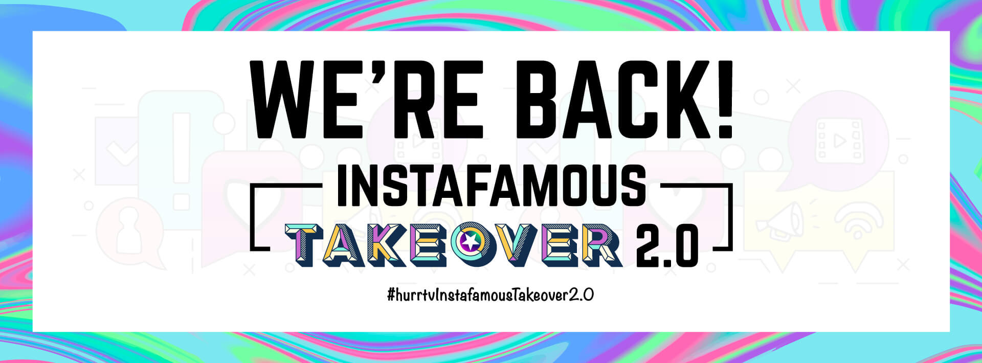 Instafamous Takeover 2.0